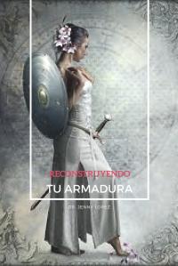 reconstruyendo tu armadura