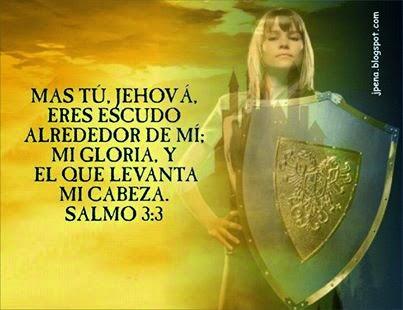 Resultado de imagen para jehova es mi escudo y mi fortaleza